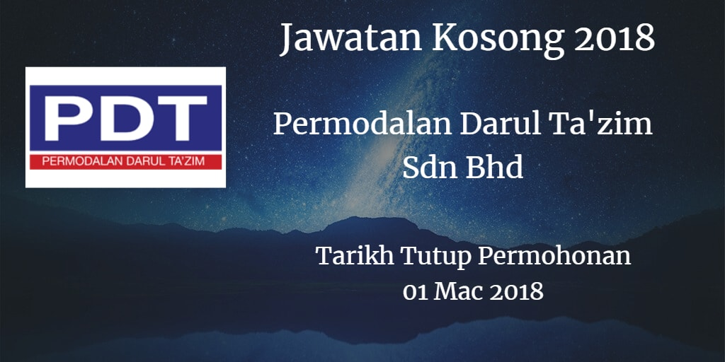 Jawatan Kosong Permodalan Darul Ta'zim Sdn Bhd 01 Mac 2018