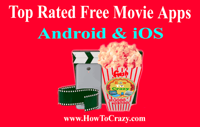 Top Free Movie Apps For Android & iOS [Watch Movies & TV Shows]