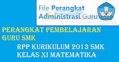 Rpp Kurikulum 2013 SMK kelas xi matematika - Berkas File Sekolah