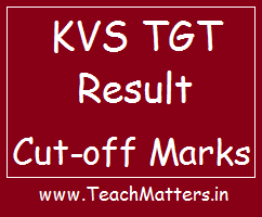 image : KVS TGT Result, Cut-off Marks 2019 @ TeachMatters