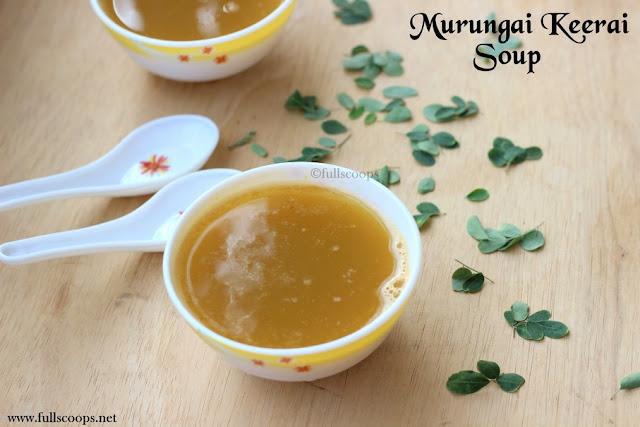 Murungai Keerai Soup