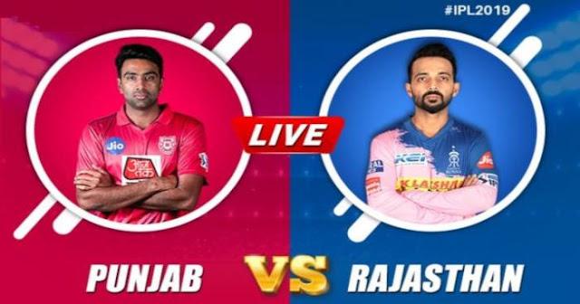 VIVO IPL 2019 Match 32 KXIP vs RR Live Score and Full Scorecard