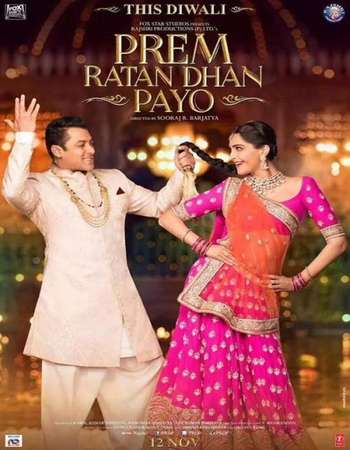 Poster Of Prem Ratan Dhan Payo 2015 Hindi 700MB BluRay 720p ESubs HEVC Watch Online Free Download downloadhub.net