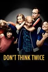 Dont Think Twice (2016) Subtitle Indonesia