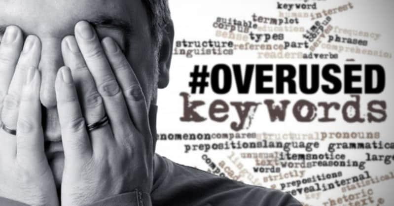 Over Used Keywords
