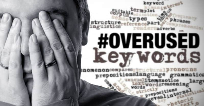 Over Used Keywords