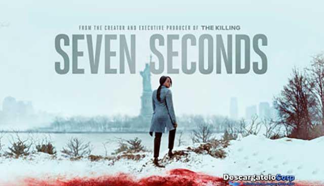 Seven Seconds Temporada 1 Completa HD Latino
