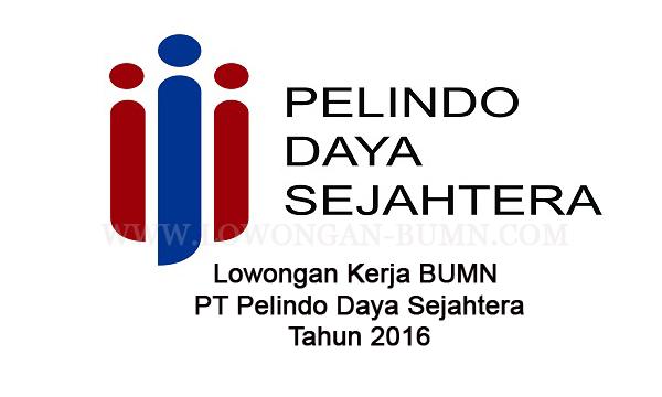 Lowongan Kerja BUMN PT Pelindo Daya Sejahtera