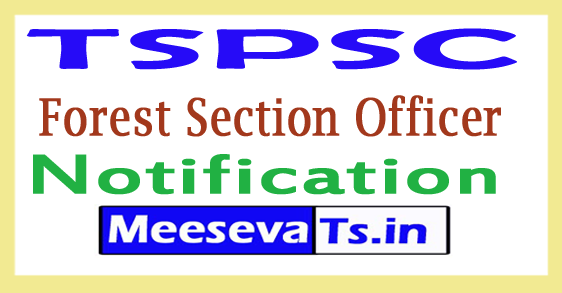 TSPSC Forest Section Officer (90 Posts) Recruitment 2017