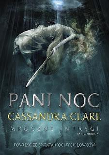 Pani Noc - Cassandra Clare