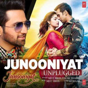 Junooniyat Unplugged – Falak Shabir (2016)