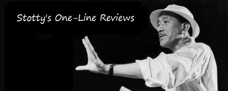 Stotty's One-Line Reviews