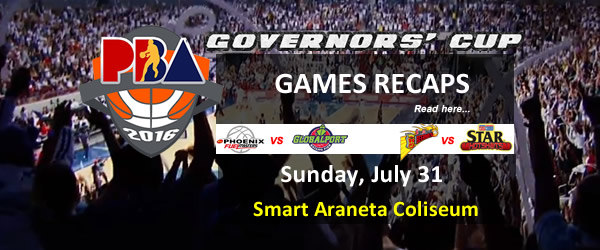 List of PBA Games Sunday July 31, 2016 @ Smart Araneta Coliseum