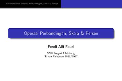 Download Gratis Bahan Ajar Berbasis ICT Tentang Operasi Perbandingan, Skala & Persen Format PDF