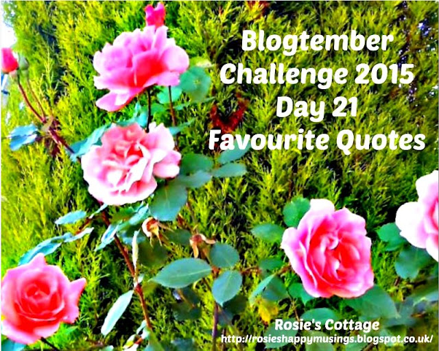 Blogtember 2015 Day 21 Favourite Quotes