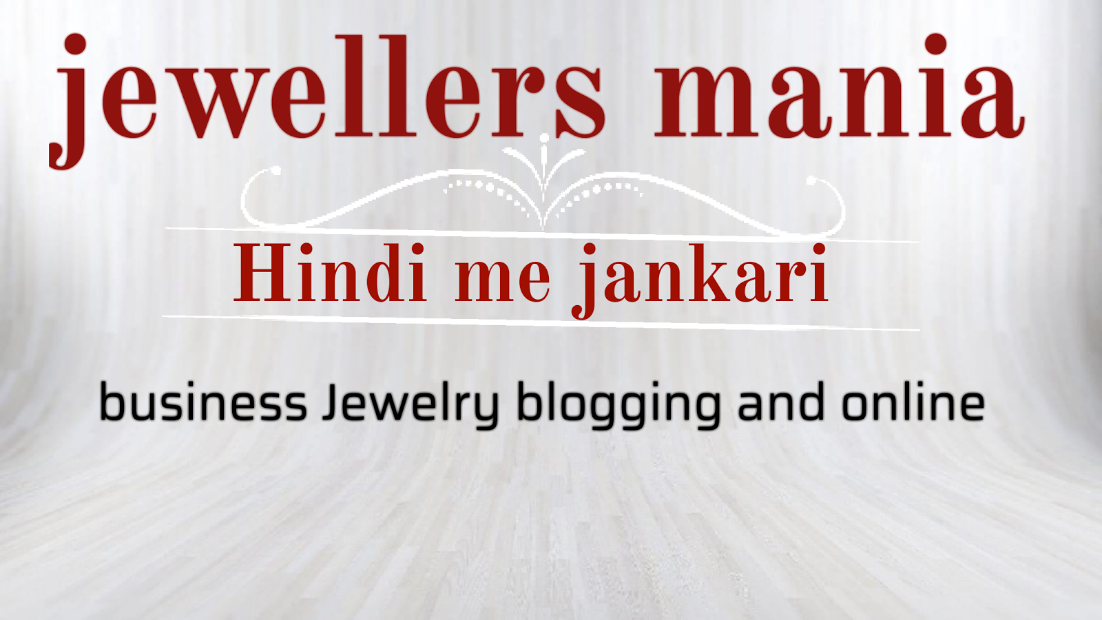 Jewellersmania  hindi me jankari