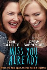 Miss You Already (2015)