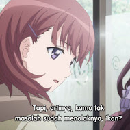 Just Because! Episode 05 Subtitle Indonesia