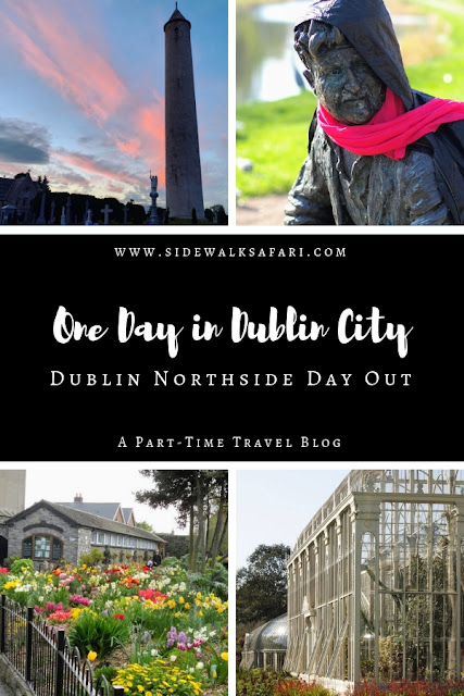 One Day in Dublin City Itinerary: Dublin Northside Day Out