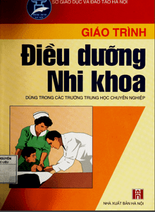 Giáo trình điều dưỡng nhi khoa - Nhiều Tác Giả