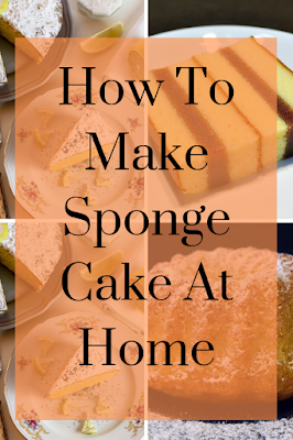 How To Make 4 Sponge Cake At Home