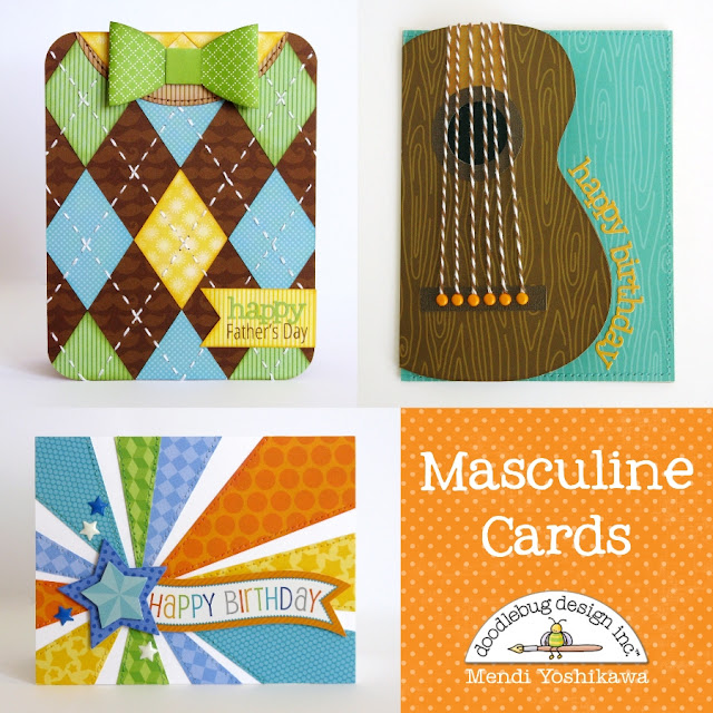 Doodlebug Design Inc. Masculine Birthday & Father's Day Cards by Mendi Yoshikawa