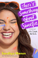 all about There's Something about Sweetie by Sandhya Menon