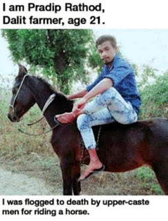 Flogged to death by upper caste Hindus for riding a horse