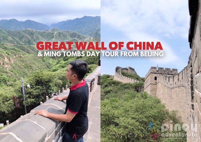 The Great Wall of China and Ming Tombs
