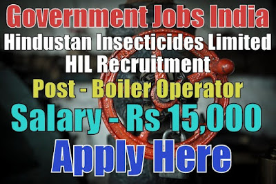 Hindustan Insecticides Limited HIL Recruitment 2017