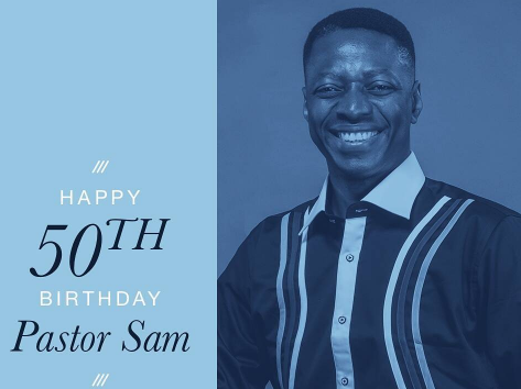 pastor sam adeyemi 50th birthday