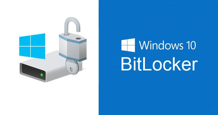 Cách mã hóa dữ liệu trên Windows 10/ 8/ 7 bằng BitLocker