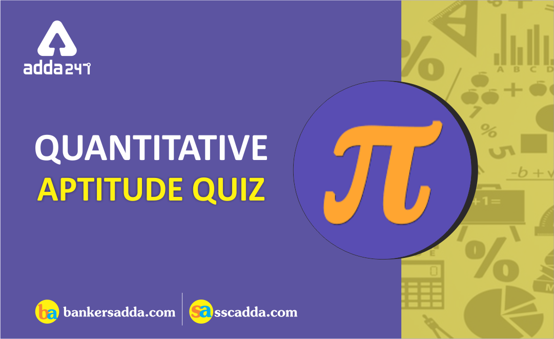 Quantitative Aptitude Quiz For Canara Bank PO: 18th December 2018