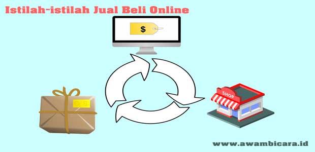 istilah-istilah jual beli online dan artinya