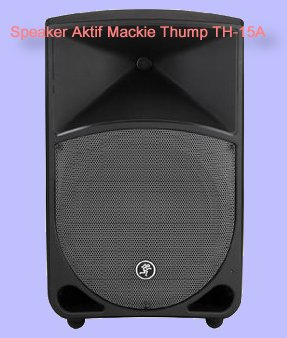Speaker-Aktif Mackie-Thump-TH-15A