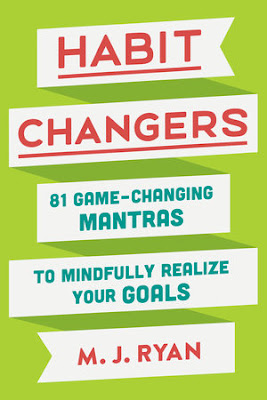 Habit Changers by M.J. Ryan book review