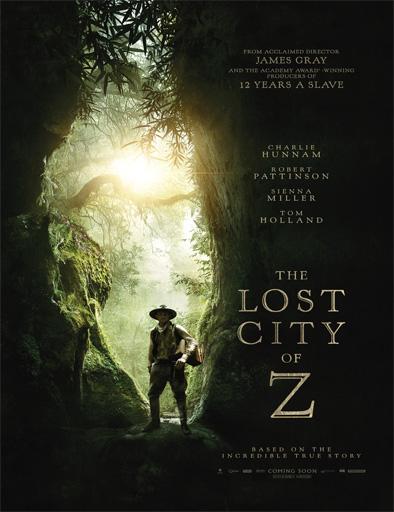 Ver Z. La ciudad perdida (The Lost City of Z) (2017) Online