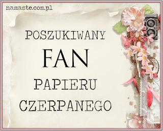 http://swiatnamaste.blogspot.it/2016/05/fan-papieru-czerpanego-maj.html