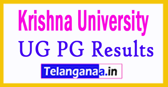 Krishna University Results 2018 Krishna University UG PG Results