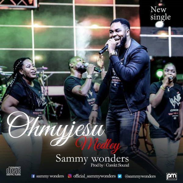 Sammy Wonders Oh My Jesu Audio Download Believerscompanion