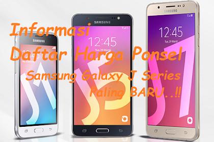 Daftar Harga Samsung Galaxy J Series Terbaru September 2018