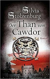 Silvia Stolzenburg - Der Than von Cawdor