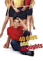 (18+) 40 Days and 40 Nights (2002) Dual Audio [Hindi-DD5.1] 720p BluRay ESubs Download