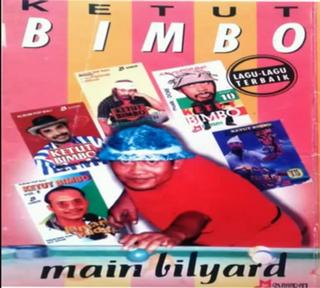 Ketut Bimbo Full Album Bali Lawas MAIN BILYARD