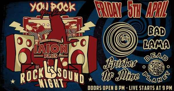 Rock Sound Night: Παρασκευή 5 Απριλίου @ ΙΛΙΟΝ plus