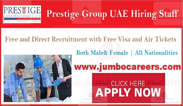Prestige Constructions UAE jobs and careers, Freshers jobs in construction company UAE,