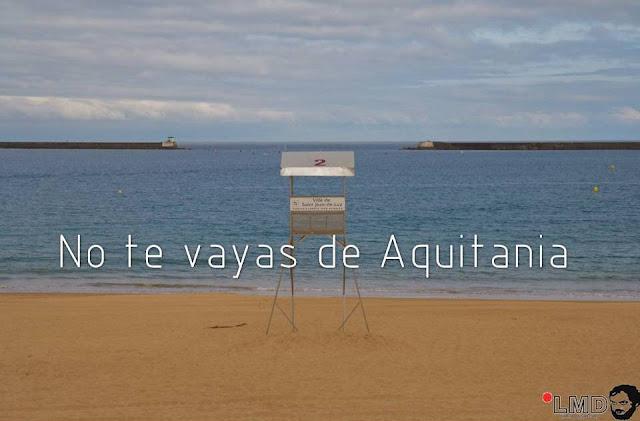 NO TE VAYAS DE AQUITANIA