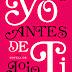 De libro a película: Me Before You, Jojo Moyes || Merce