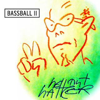 Hellmut Hattler  - 2017 - Bassball II