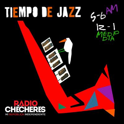 Tiempo de Jazz con Radio Chécheres